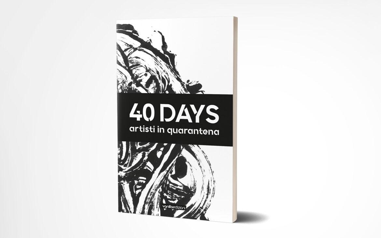 40 days. Artisti in quarantena